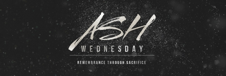 Join us for Ash Wednesday Service